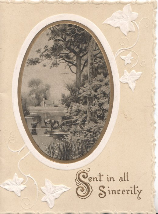 SENT IN ALL SINCERITY(S illuminated) in gilt belolw right , rural inset, stylised white ivy leaves, yellow background