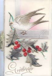 GREETINGS in gilt below heavily embossed berried holly & perched bird