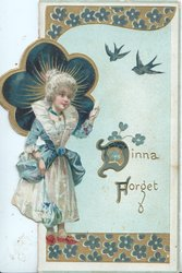 DINNA FORGET (illuminated) in blue/gilt on pale blue background, girl stands left, 2 swallows above, stylised blue flowers top & bottom