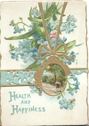 HEALTH AND HAPPINESS in blue below gilt & blue forget-me-not design around oval rural inset