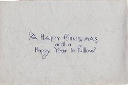 A HAPPY CHRISTMAS AND A HAPPY YEAR TO FOLLOW in blue, light blue card stock