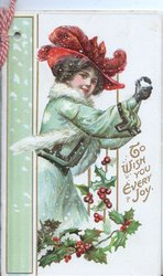 TO WISH YOU EVERY JOY in gilt over gilt below girl with snowball, holly below, green design left