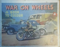 WAR ON WHEELS A BOOK TO COLOUR