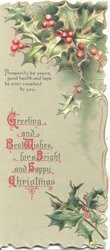 GREETING AND BEST WISHES FOR A BRIGHT AND HAPPY CHRISTAS( illuminated), berried holly above & below, olive background,, verse near top