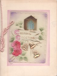 on celluloid front CHIMING GREETINGS in gilt, pink flowers & 2 gilt bells below church