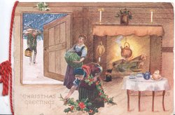 CHRISTMAS GREETINGS in gilt below left, 2 women  dress holly, man carries tree toward open door, kettle over blaing fire