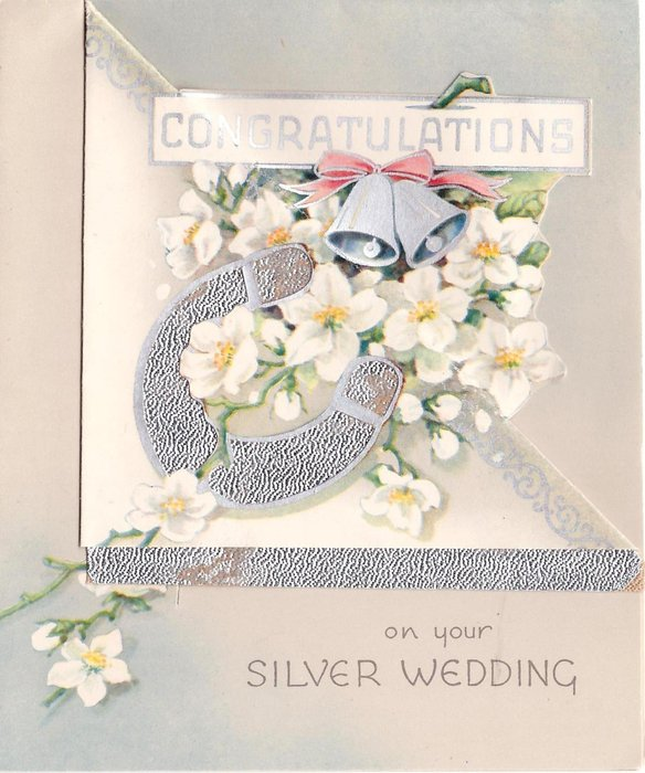 CONGRATULATIONS ON YOUR SILVER WEDDING silver bells & horseshoe over white blossoms