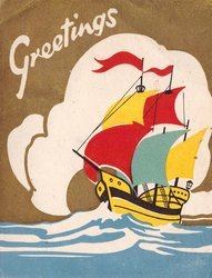 no front title GREETINGS in white on gilt background, masted ship below