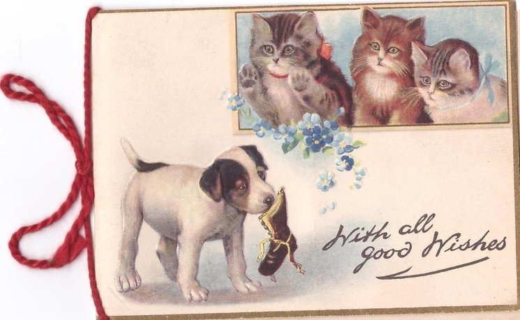 WITH ALL GOOD WISHES 3 inset kittens above puppy holding shoe in its mouth