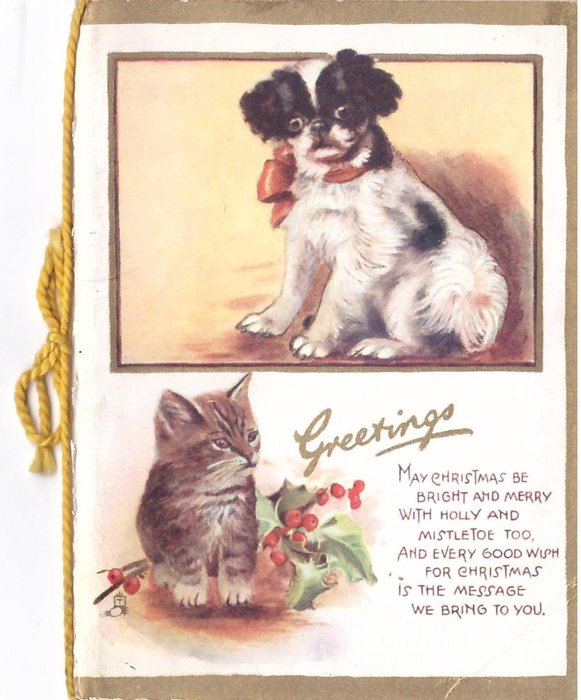 GREETINGS with verse inset Japanese spaniel puppy above, tabby kitten with holly below, gilt border