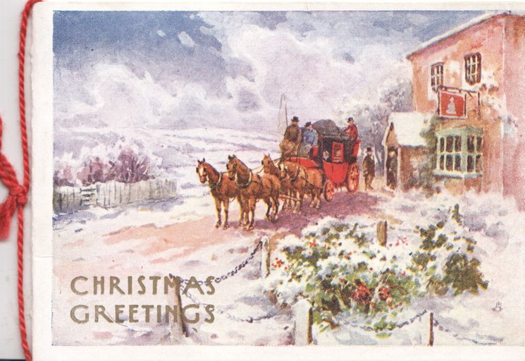 CHRISTMAS GREETINGS below left, 4 horse stage coach in front of inn, snowy winter scene