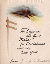 TO EXPRESS ALL GOOD WISHES FOR CHRISTMAS AND THE NEW YEAR below express train GOOD FORTUNE & HAPPINESS on signal