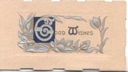 GOOD WISHES (illuminated) surrounded by floral silver design