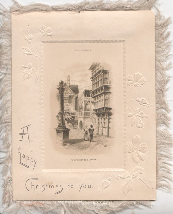 A HAPPY CHRISTMAS TO YOU below left embossed margins round inset of WHITTINGTON'S HOUSE