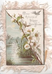 MANY RETURNS OF HAPPY NEW YEARS at top right above white wild roses & watery rural inset