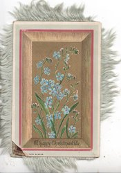 A HAPPY CHRISTMASTIDE below framed inset of forget-me-nots