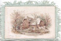 A HAPPY CHRISTMAS below left, winter scene of watermill beside stream, 2 small ducks