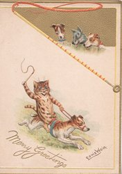 MERRY GREETINGS in gilt below cat waving whip  riding on dog running right, 3 dogs watch from above right