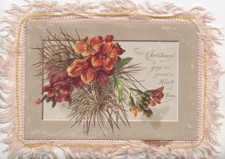 TRUE CHRISTMAS JOYS BE YOURS IN HEART AND HOME red wallflowers & ornamental grass verse on back too damaged to list CHRISTMAS on note attached to bunch of daffodils, seascape inset