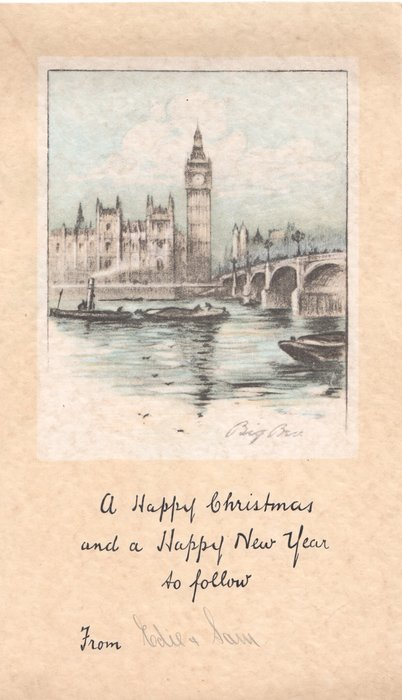 A HAPPY CHRISTMAS AND A HAPPY NEW YEAR TO FOLLOW  below view of Big Ben & bridge across river