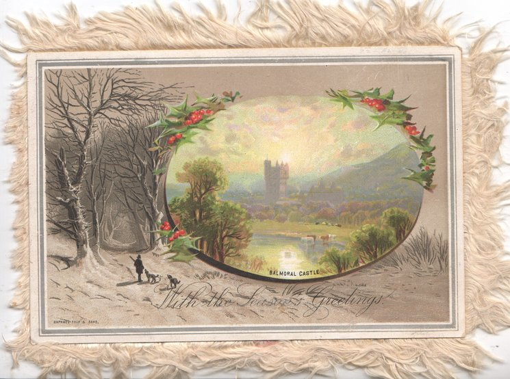 BALMORAL CASTLE distant view in oval  inset, WITH THE SEASONS GREETINGS hunter & dogs left, woods left