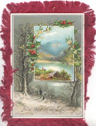 WITH THE SEASONS GREETINGS man & dog look out over lake, berried holly left by inset of oblong lake & hill
