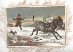 A JOLLY CHRISTMAS below right, man & dog chase donkey scattering geese