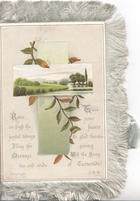 RAISE ON HIGH THE JOYFUIL TIDINGS FLING THE MESSAGE FAR AND WIDE JUNE YOUR HEARTS  TO GLAD THANKS-GIVING WITH THE SONG OF EASTERTIDEwatery rural inset, ivy trails