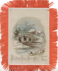 WISHING YOUR NEW YEAR BRIGHT AND HAPPY snow, watery rural inset, bridge & cottages