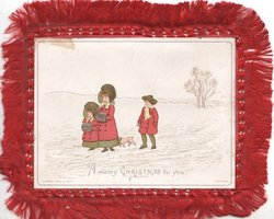 A MERRY CHRISTMAS TO YOU mother, 2 children & dog  walk left on snowy path, wintery snowy scene