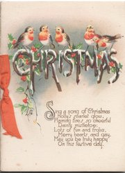 CHRISTMAS (illuminated) beneath 5 English Robins or Birds of Happiness among sparse holly, verse