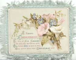 A HAPPY CHRISTMASTIDE.verse see below,  white & pink columbine with blue pansies