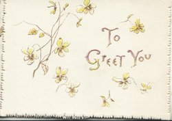 TO GREET YOU in gilt on white placard among stylised yellow daisies