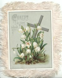 CHRIST IS RISEN INDEED above left snowdrops before silver cross