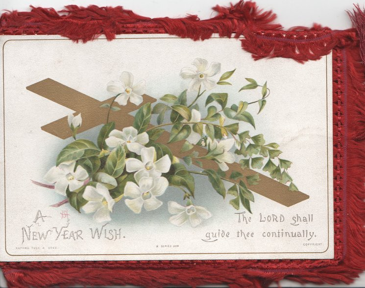 A NEW YEAR WISH white lilies over gilt cross THE LORD SHALL GUIDE THEE CONTINUALLY white lilies