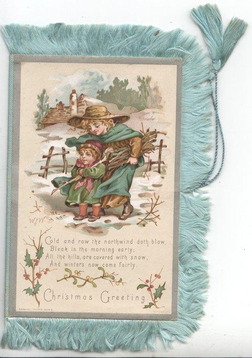 CHRISTMAS GREETING in blue below verse, 2 girls walking left on snowy slope, rural background