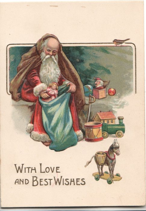 WITH LOVE AND BEST WISHES in gilt Santa sits filling large blue sack  with toys, model horse front left