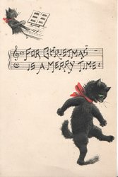 FOR CHRISTMAS IS A MERRY TIME over music, cat playing piano at top, another dances belowl