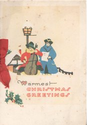WARMEST CHRISTMAS GREETINGS in black & red, 2 women in old style dress play musuc & sing in snow under street light