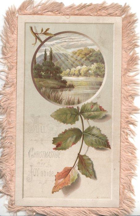 ALL CHRISTMASTIDE MAY JOY ABIDE below watery circular rural inset, blackberry leaf
