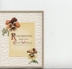 REMEMBRANCE AND ALL GOOD WISHES(illuminated) purple pansy above left