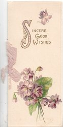 SINCERE GOOD WISHES(S illuminated) in gilt above bunch of violets