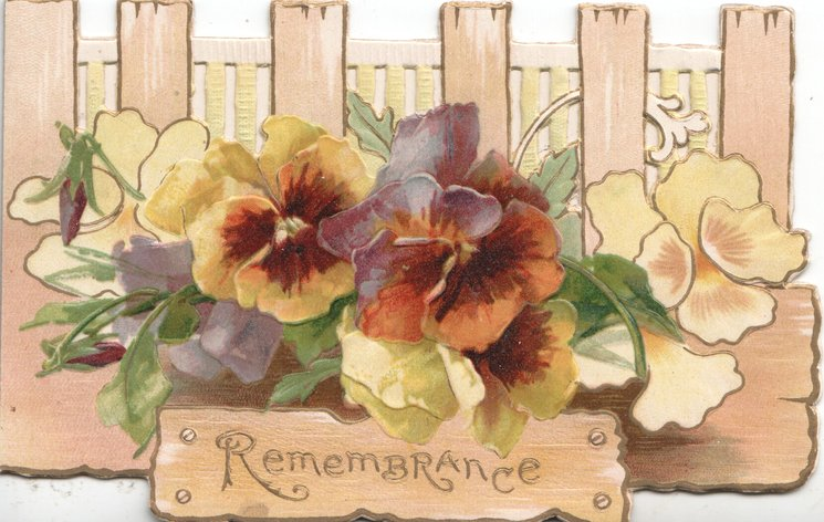 REMEMBRANCE in gilt on plaque below yellow & purple pansies across card in front of perforated fence