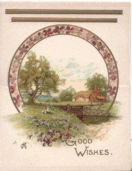 GOOD WISHES in gilt below rural scene below circuular rural plate