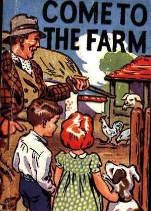 COME TO THE FARM