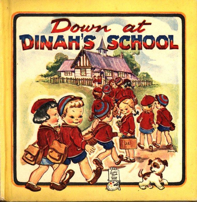 DOWN AT DINAH'S SCHOOL
