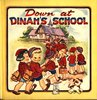 DOWN AT DINAH'S SCHOOL