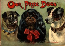 OUR PRIZE DOGS