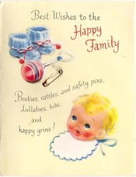BEST WISHES TO THE HAPPY FAMILY above verse... baby's head, booties & rattle, safety-pin applique