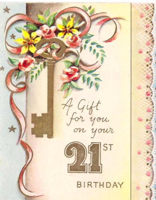 A GIFT FOR YOU ON YOUR 21ST BIRTHDAY in gilt, floral posy with key, decorative panel right